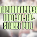 HUH? Thehammer.ca's Idiot-on-the-street poll